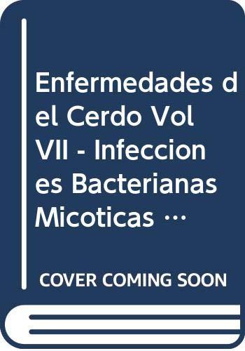 9789505042197: Enfermedades del Cerdo Vol VII - Infecciones Bacterianas Micoticas Listeriosis