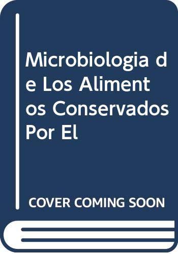9789505044801: Microbiologia de Los Alimentos Conservados Por El (Spanish Edition)