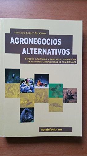 9789505045938: AGRONEGOCIOS ALTERNATIVOS (Spanish Edition)
