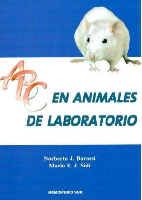 9789505046126: ABC EN ANIMALES DE LABORATORIO (Spanish Edition)