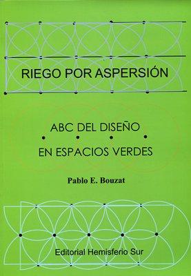 Riego por aspersión : ABC del diseño: BOUZAT