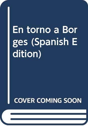 En Torno a Borges: Borges, Jorge Luis;