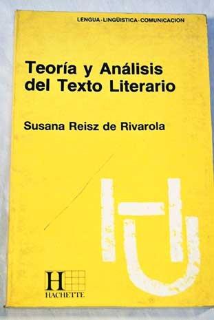 9789505061082: Teoria y Analisis del Texto Literario (Coleccion Hachette Universidad) (Spanish Edition)