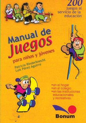 Manual de juegos para ninos y jovenes: Rinderknecht