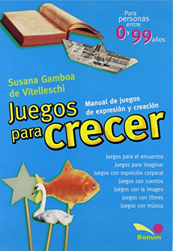 9789505072613: Juegos Para Crecer/ Games to Grow (Spanish Edition)