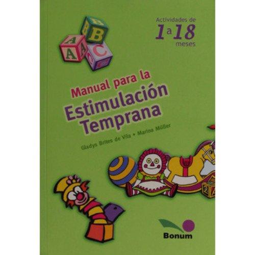 Manual Para La Estimulacion Temprana / Manual: Brites, Marina; Muller,