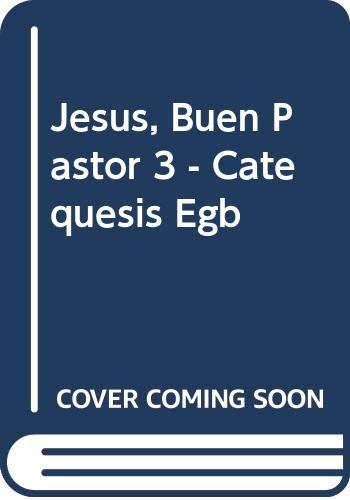 9789505076116: Jesus, Buen Pastor 3 - Catequesis Egb (Spanish Edition)