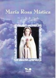 NOVENA A MARIA ROSA MISTICA: VARIOS