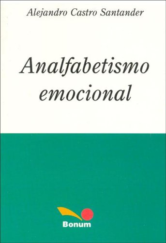 9789505077298: Analfabetismo Emocional / Emotional illiteracy (Spanish Edition)
