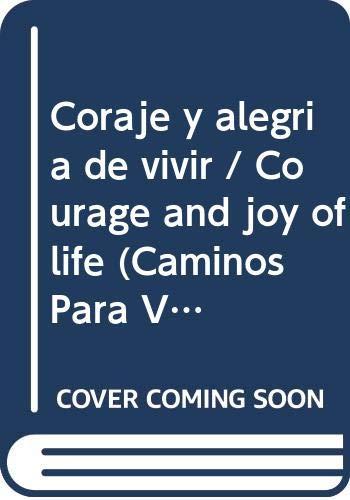 Coraje y alegria de vivir / Courage: Labake, Julio Cesar