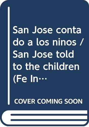 9789505077731: San Jose contado a los ninos / San Jose told to the children (Fe Infantil) (Spanish Edition)