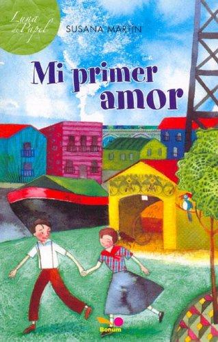 Mi primer amor/ My First Love (Luna: Martin, Susana