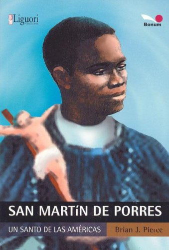 9789505078059: San Martin de Porres: Un Santo De Las Americas/A Saint of the Americas