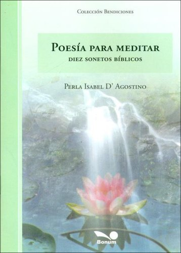 9789505079384: Poesia Para Meditar/ Poetry to Meditate: Diez Sonetos Biblicos/Ten Biblical Sonnets (Bendiciones / Blessings)