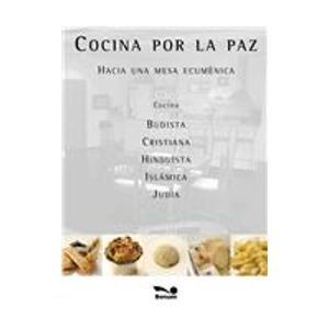 9789505079797: Cocina por la paz/ Cook for Peace: Hacia Una Mesa Ecumenica (Spanish Edition)