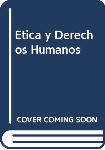 9789505082896: Etica y Derechos Humanos (Filosofia y derecho) (Spanish Edition)