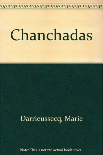 Chanchadas (Spanish Edition): Marie Darrieussecq