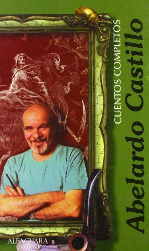 9789505113057: CUENTOS COMPLETOS ABELARDO CASTILLO