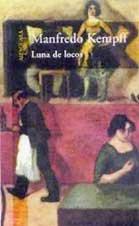 Luna de Locos (Spanish Edition): Manfredo Kempff