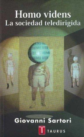 9789505114290: Homo Videns - La Sociedad Teledirigida (Spanish Edition)