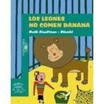 9789505114689: Los Leones No Comen Banana (Spanish Edition)