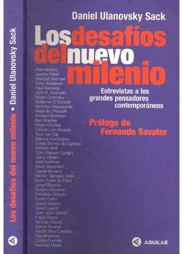 9789505114986: Los Desafios del Nuevo Milenio: Entrevistas a Los Grandes Pensadores Contemporaneos