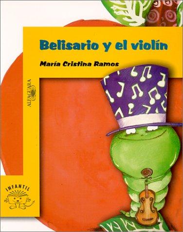 9789505115181: Belisario y el violin (Spanish Edition)