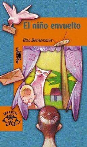 El Nino Envuelto (Serie Naranja) (Spanish Edition): Bornemann, Elsa