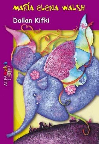 9789505116294: Dailan Kifki (Spanish Edition)