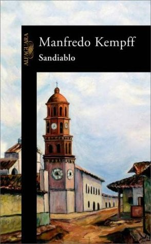 Sandiablo (English and Spanish Edition): Manfredo Kempff Suarez