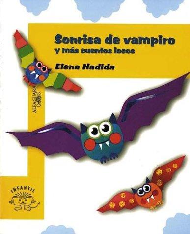 9789505116416: Sonrisa de Vampiro y Mas Cuentos Locos (Spanish Edition)
