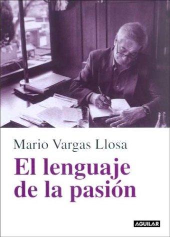 9789505116782: El Lenguaje de La Pasion (Spanish Edition)