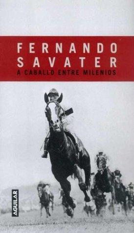 9789505116881: A Caballo Entre Milenios (Spanish Edition)