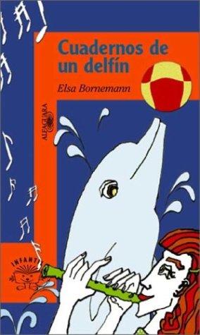 9789505117246: Cuadernos de un Delfin (Serie Naranja) (Spanish Edition)