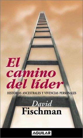 9789505117642: El Camino del Lider