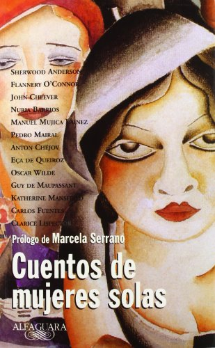 Cuentos De Mujeres Solas/stories About Lonely Women: Marcela Serrano; Editor-Sherwood