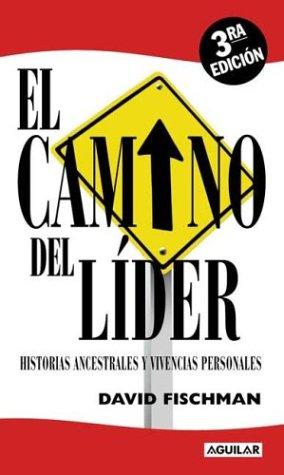 9789505118243: El Camino del Lider
