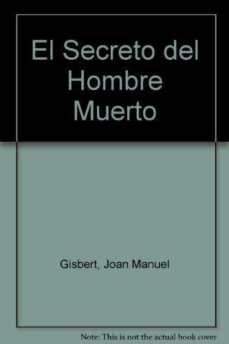9789505118342: El Secreto del Hombre Muerto (Spanish Edition)