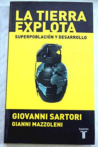 9789505118373: La Tierra Explota: Superpoblacion y Desarrollo (Spanish Edition)