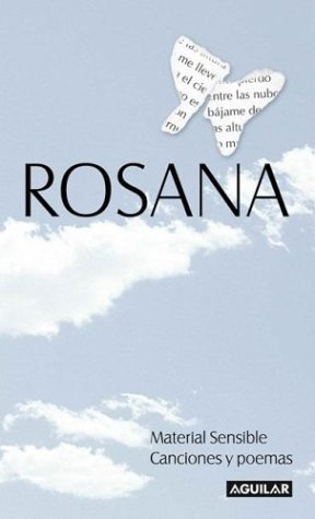 9789505118649: Rosana. Material Sensible-canciones Y Poemas/rosana. Senstive Material-songs And Poems (Spanish Edition)