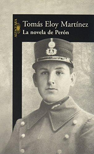 9789505119066: La Novela de Peron (Spanish Edition)