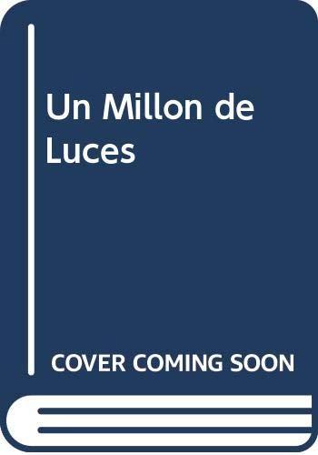 9789505119431: Un Millon de Luces