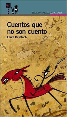 9789505119592: Cuentos Que No Son Cuento (Spanish Edition)
