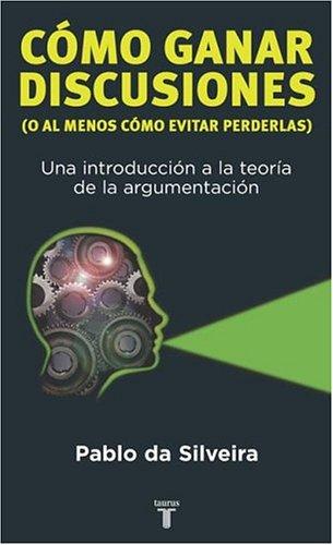 9789505119677: Como Ganar Discusiones (Spanish Edition)