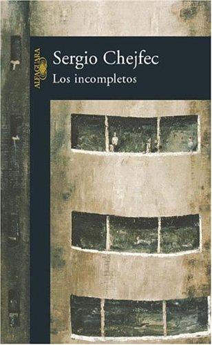 9789505119714: Los Incompletos (Spanish Edition)