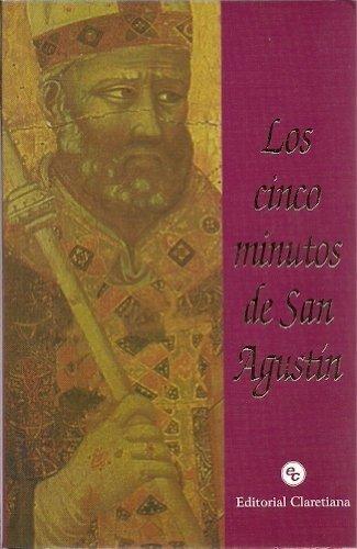 9789505124626: Cinco minutos de san Agustín