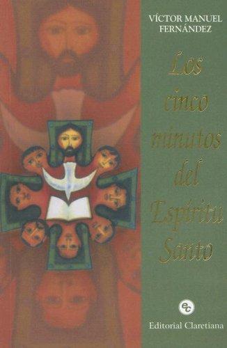 Los Cinco Minutos del Espiritu Santo (Spanish: Victor Manuel Fernandez