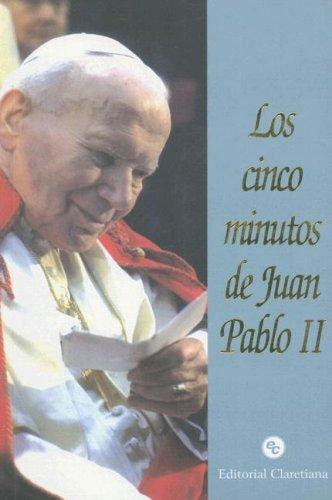 9789505125357: Los Cinco Minutos de Juan Pablo II (Spanish Edition)