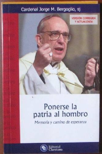 9789505125586: Ponerse La Patria Al Hombro