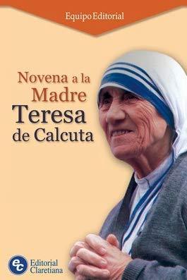 NOVENA A LA MADRE TERESA DE CALCUTA: N/A